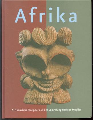 Afrika : afrikanische Skulptur aus der Sammlung Barbier-Mueller, Genf : Ulmer Museum, 23. September bis 19. November 2000