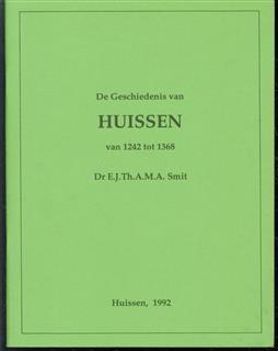 De geschiedenis van Huissen van 1242 tot 1368