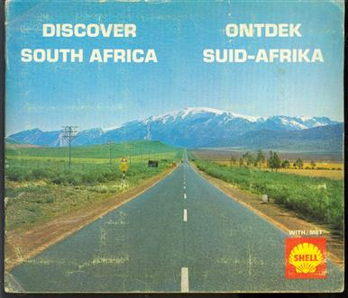 Discover South Africa with Shell = Ontdek Suid-Afrika met Shell