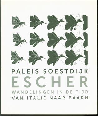 Escher, wandelingen in de tijd, van Itali� naar Baarn