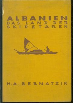 Albanien : das Land der Skipetaren.