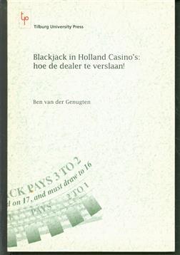Blackjack in Holland Casino's: hoe de dealer te verslaan!