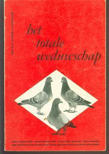 Het totale weduwschap, een speciale spelmethode waarbij zowel duivinnen als doffers gelijktijdig op weduwschap gespeeld kunnen worden