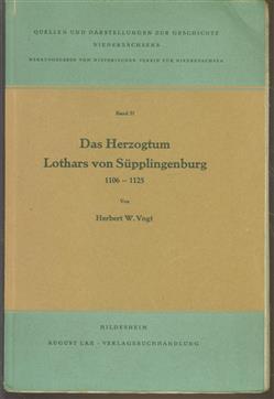 Das Herzogtum Lothars von Supplingenburg, 1106-1125