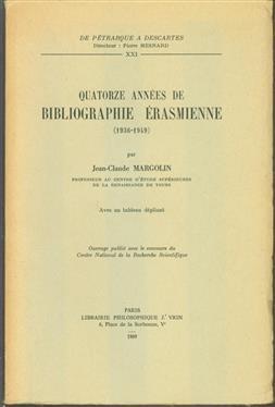 Quatorze annees de bibliographie Erasmienne (1936-1949), avec un tableau d�pliant