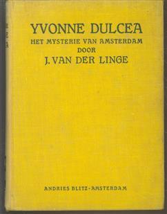 Yvonne Dulcea, het mysterie van Amsterdam, detective-roman