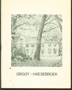 De historie van Groot - Haesebroek