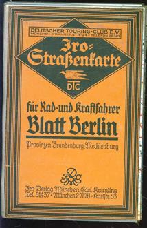 (TOERISME / TOERISTEN BROCHURE) Blatt Berlin - JRO Strassenkarte des Deutschen Touring Club - Fur Rad und Kraftfahrer