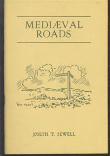 An account of some medieval roads crossing the Moors South and South West of Whitby