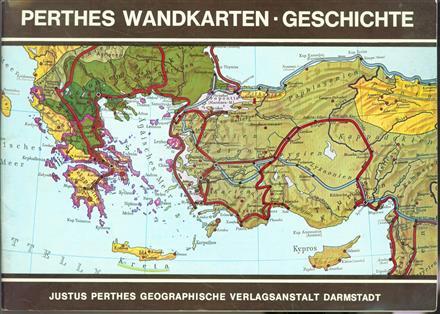 Perthes-Wandkarten: Geschichte. ( catalog )