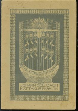 programma tekstboekje :  - Die Matthaus Passion, J.S. Bach.- Maatschappij tot bevordering der toonkunst afdeeling Amsterdam, directeur W. Mengelberg : programma tekstboekje :