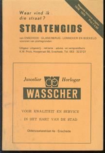 Waar vind ik die straat?, Stratengids van Enschede, Glanerbrug, Lonneker en Boekelo