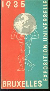 Exposition universelle et internationale, Bruxelles, 1935, avril-novembre
