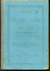 Guide du pelerin à Rome.