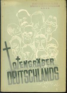 Totengraber Deutschlands, etc.