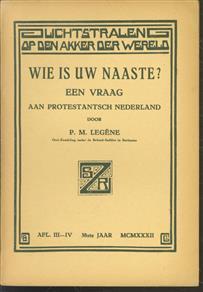 Wie is uw naaste? een vraag aan Protestantsch Nederland