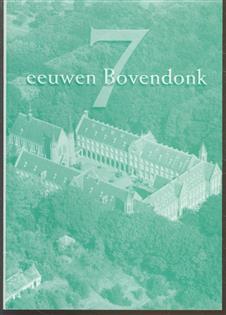 Zeven eeuwen Bovendonk : geschiedenis van historische grond in Hoeven