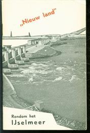 Nieuw land rondom het IJselmeer ( fotomontage omslag )