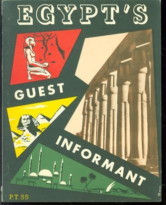 (TOERISME / TOERISTEN BROCHURE) Egypt s guest informant , 1955
