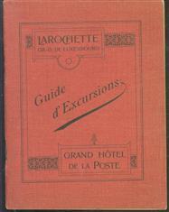 Larochette, centre d excursions de la petite Suisse luxembourgoise : guide ill. avec pl. de Larochette, ct. et itinéraire des promenades
