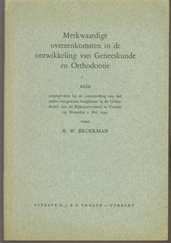 Merkwaardige overeenkomsten in de ontwikkeling van geneeskunde en orthodontie.