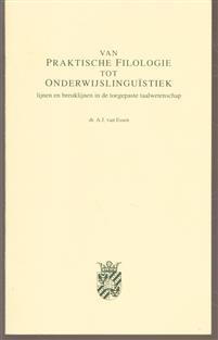 Van praktische filologie tot onderwijslinguistiek : lijnen en breuklijnen in de toegepaste taalwetenschap