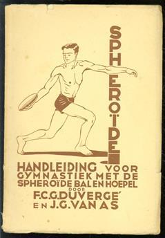 Spheroide : handleiding voor gymnastiek met de spheroide, bal en hoepel