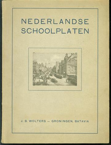 Nederlandsche ( Nederlandse ) schoolplaten. ( schoolplaten catalogus )