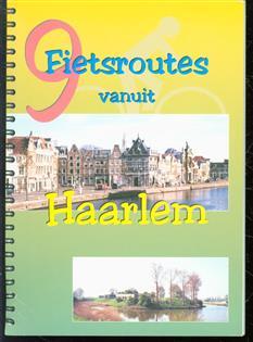 Negen fietsroutes vanuit Haarlem