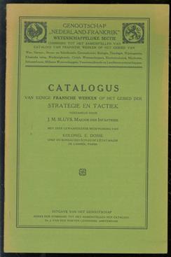 Catalogus van eenige Fransche werken op het gebied der strategie en tactiek
