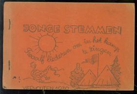Jonge stemmen : twaalf liederen om in het kamp te zingen : Vierhouten 1939.