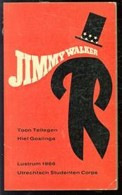 Jimmy Walker, spel geschreven ter gelegenheid van het Lustrum 1966 van het Utrechtsch Studenten Corps