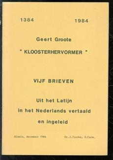 Geert Groote Kloosterhervormer; : vijf brieven