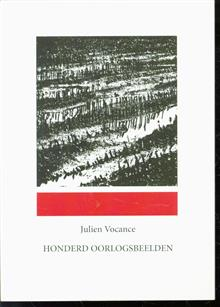 Honderd oorlogsbeelden = Cent visions de guerre