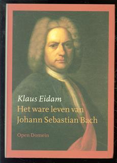 Het ware leven van Johann Sebastian Bach