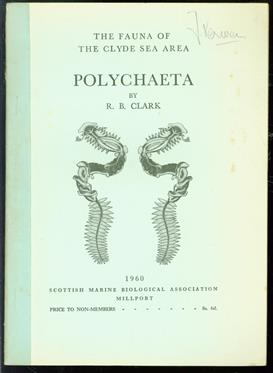 The fauna of the Clyde Sea area. Polychaeta, with keys to the British genera