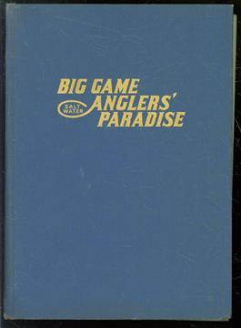 Big game anglers; paradise,