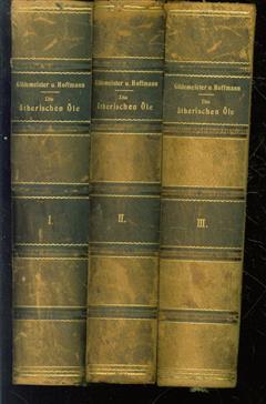 Die atherischen Ole ( 2e druk in 3 banden )