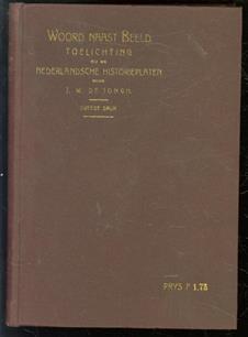 Woord naast beeld : toelichting bij de Nederlandsche historieplaten
