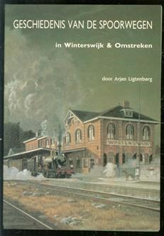 Geschiedenis van de spoorwegen in Winterswijk & omstreken