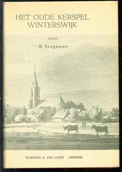 Het oude kerspel Winterswijk : bijdrage tot de geschiedenis van een deel der voormalige heerlijkheid Bredevoort