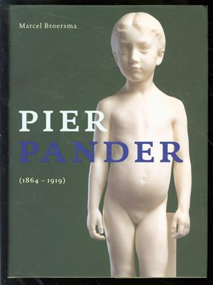 Pier Pander (1864-1919), zoektocht naar zuiverheid