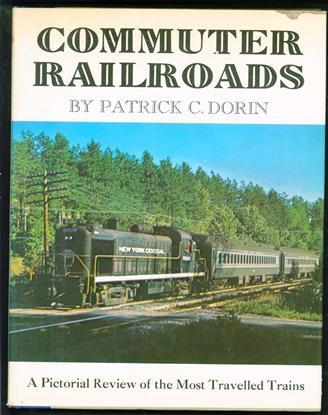 Commuter railroads : a pictorial review of the most travelled railroads