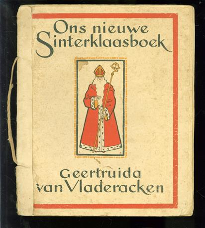 Ons nieuwe Sinterklaasboek, zeven liedjes en vier verhalen